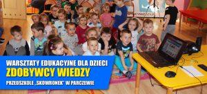 warsztaty dla dzieci przedszkole skowronek