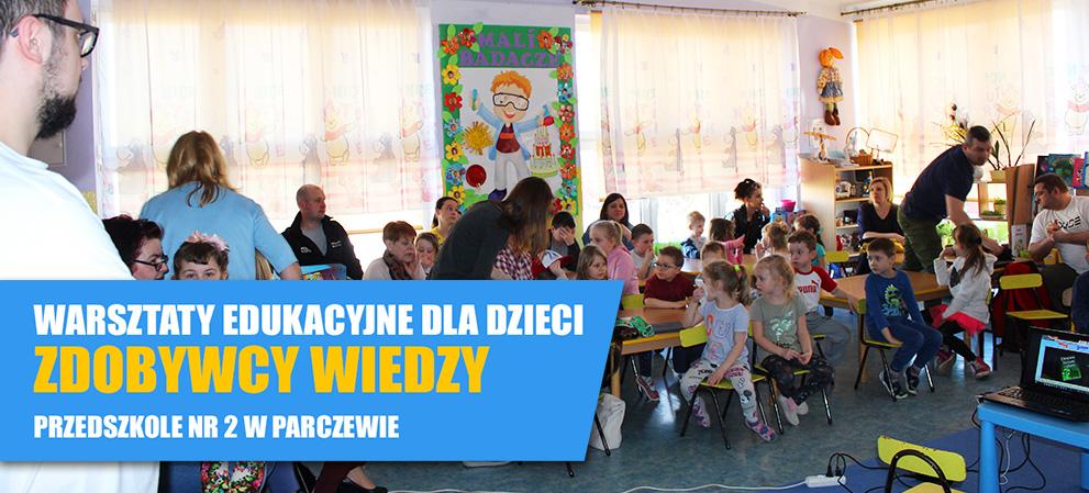 Warsztaty edukacyjne w przedszkolu Parczew